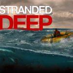 Stranded Deep (2015) последняя версия