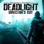 Deadlight Director's Cut (2016) на русском