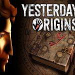 Yesterday Origins (2016) от R.G. Механики