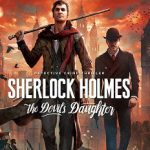 Sherlock Holmes The Devil's Daughter (2016)