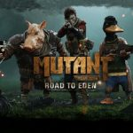 Mutant Year Zero Road to Eden (2018) от R.G. Механики