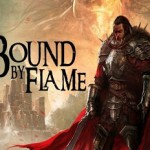 Bound By Flame (2014) / Связан пламенем