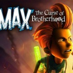 Max: The Curse of Brotherhood (2014)