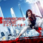 Mirrors Edge Catalyst (2016) от R.G. Механики