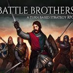 Battle Brothers (2016) русская версия