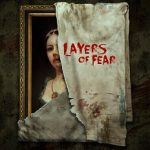 Layers of Fear (2016) от R.G. Механики