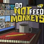 Do Not Feed The Monkeys (2018) русская версия