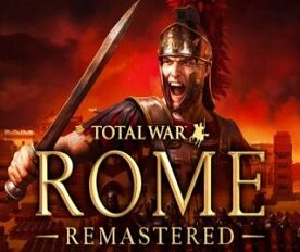 Total War Rome Remastered (2021) от R.G. Механики
